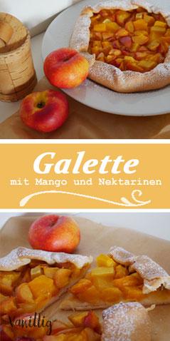 galette, mango , nektarinen, mango galette, tropische galette, kuchen mit mango und nektarinen
