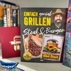 Steak und Burger - Einfach genial Grillen
