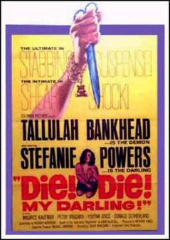 Die ! Die ! My Darling ! de Richard Matheson - 1965 / Horreur