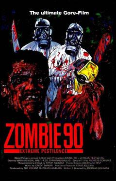 Zombie 90 - Extreme Pestilence de Andreas Schnaas - 1991 / Gore - Horreur