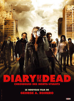 Diary Of The Dead - Chroniques Des Morts-Vivants de George A. Romero - 2007 / Horreur
