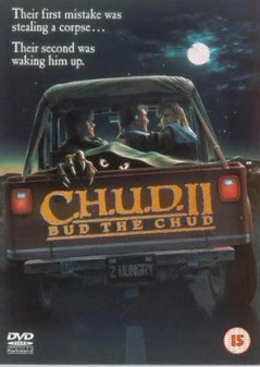 C.H.U.D. 2 - Bud The Chud de David Irving - 1989/ Horreur