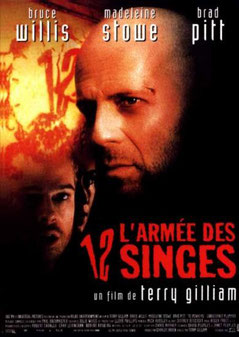 L'Armée Des 12 Singes de Terry Gilliam - 1995 / Anticipation
