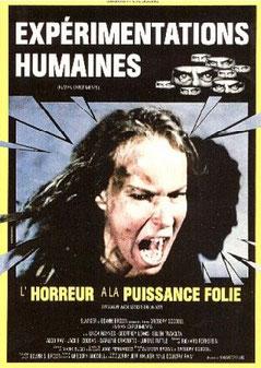 Expérimentations Humaines de Gregory Goodell - 1979 / Horreur