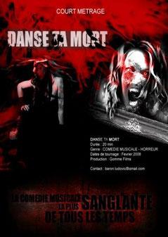 Danse Ta Mort de Ludovic Baron - 2008 / Court Métrage - Horreur