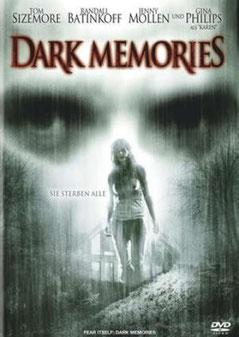 Dark Memories de Rubi Zack - 2006 / Epouvante - Horreur