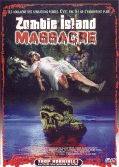 Zombie Island Massacre de John N. Carter - 1984 / Horreur