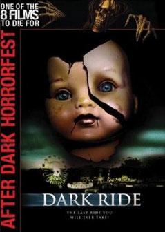 Dark Ride de Craig Singer - 2006 / Horreur - Slasher