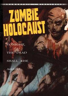 Zombie Holocaust de Marino Girolami - 1980 / Gore - Horreur