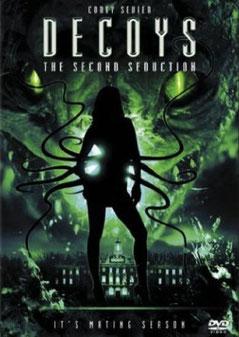 Decoys 2 - Alien Seduction de Jeffery Scott Lando - 2007