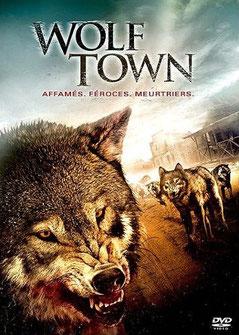 Wolf Town de John Rebel - 2011 / Horreur