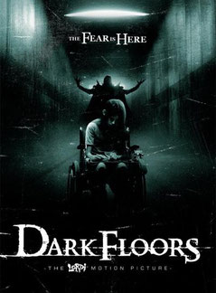 Dark Floors de Pete Riski - 2008 / Horreur - Epouvante
