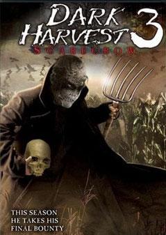 Dark Harvest 3 - Scarecow de Ben Dixon - 2004 / Horreur