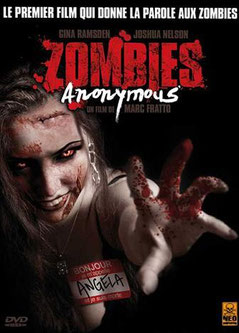 Zombie Anonymous de Marc Fratto - 2006 / Horreur