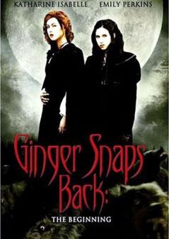 Ginger Snaps 3 - Aux Origines Du Mal (2004)