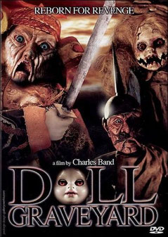 Doll Graveyard de Charles Band - 2005 / Horreur