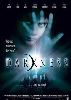 Darkness de Jaume Balaguero - 2002 / Epouvante - Horreur