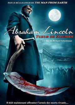 Abraham Linclon - Tueur De Zombies de Richard Schenkman - 2012 / Horreur