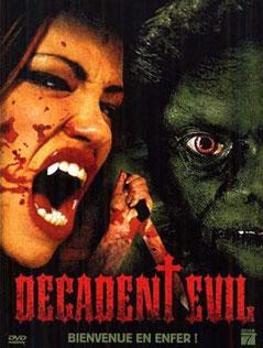 Decadent Evil de Charles Band - 2005 / Horreur