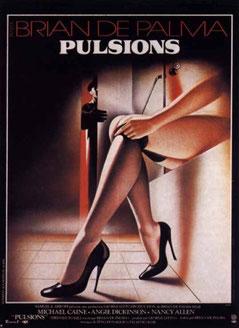 Pulsions de Brian De Palma - 1980 / Thriller - Horreur