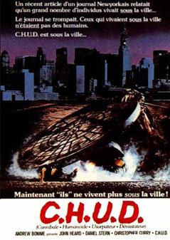 C.H.U.D. de Douglas Cheek - 1984 / Horreur