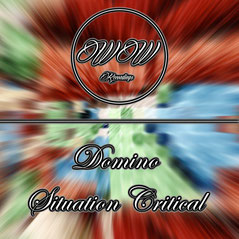 ⱭOMINƟ (Domino) - Situation Critical