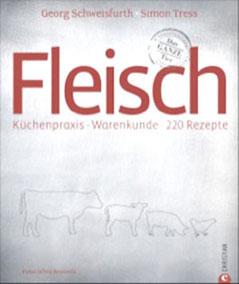 Fleischgenuss für Fortgeschrittene, Simon Tress und Georg Schweisfurth
