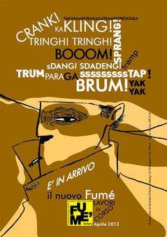 Locandina lancio Fumé nuovo formato 2013 (illustrazione di Michele D'Ambra/grafica di Gianmarco De Chiara)