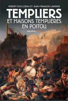 """Première de couverture de l'ouvrage """"Templiers et maisons templières en Poitou"""" de Robert Ducluzeau et Jean-François Lavrard"""