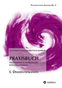Georg Henkel Psychosynthese Disidentifikation Buch