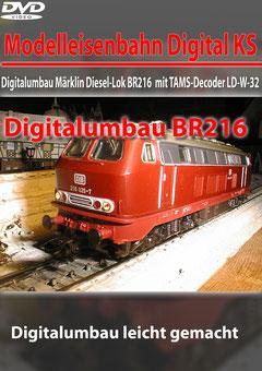 Digitalumbau  Märklin Diesel-Lok BR216