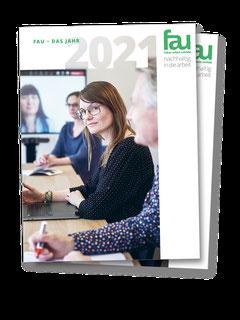 Jahres- und Nachhaltigkeitsbericht FAU – Fokus Arbeit Umfeld