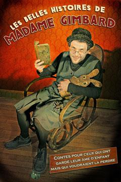 affiche du spectacle Les belles histoires de madame Gimbard