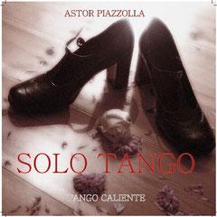 Solo Tango, Tango Caliente