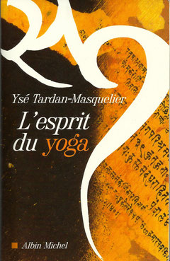 L'esprit du Yoga