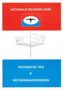 Valkenklasse - technische tips & wetenswaardigheden (door Jan van Wijngaarden)