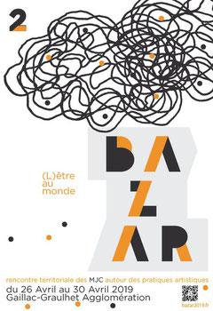 Bazar 2019 - Affiche - Rencontre des MJC autour des pratiques artistiques