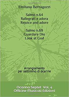Salmo 64 Rallegrati e adora e Salmo 69 Guardare Dio Arrangiamento per settimino di ocarine