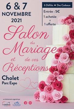 Salon du mariage et de vos Réceptions à Cholet 6 et 7 Novembre 2021