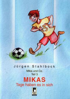 """Mikas Tage haben es in sich"""