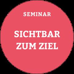"""Seminar """"SICHTBAR ZUM ZIEL"""" (PDF)"""