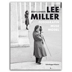 Lee Miller. Fotografin, Muse, Model