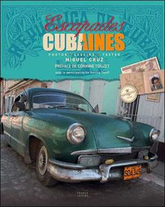 escapades cubaines - Miguel Cruz