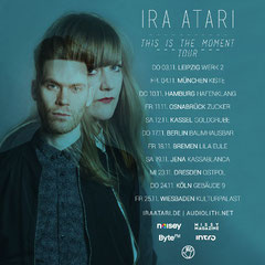 IRA ATARI - This is the moment Tour