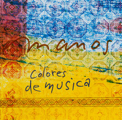 COLORES DE MUSICA (Toca Records 2008)
