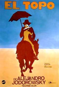 El Topo de Alejandro Jodorowsky - 1970 / Violent - Horreur