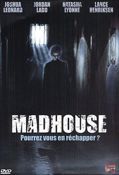 Madhouse de William Butler - 2004 / Epouvante - Horreur