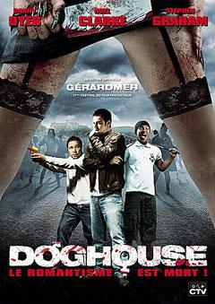 Doghouse de Jake West - 2009 /Horreur - Gore
