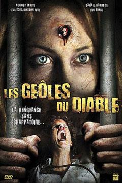 Les Geôles Du Diable (2008)