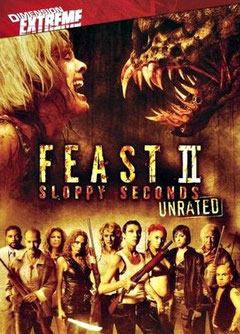 Feast 2 - Sloppy Seconds (2008)